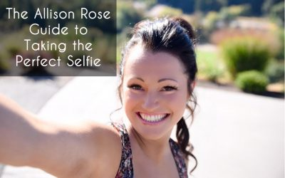 The Allison Rose Guide to Taking the Perfect Selfie