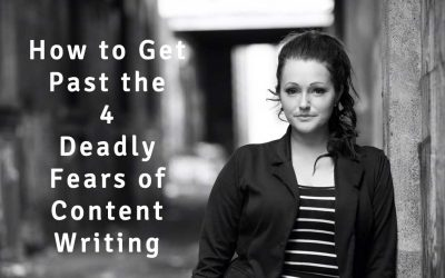 How to Get Past the Four Deadly Fears of Content Writing