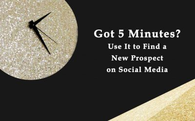 Got 5 Minutes? Use It to Find a New Prospect on Social Media