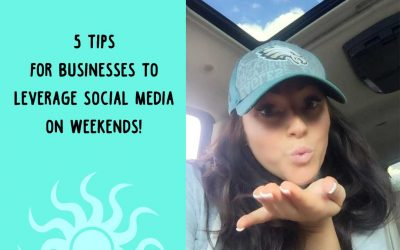 5 Tips for Businesses to Leverage Social Media on Weekends