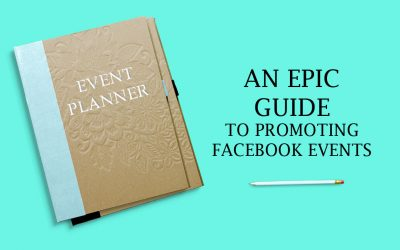 An EPIC Guide to Promoting Facebook Events