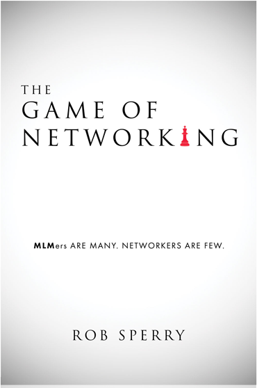 The Game of Networking – Rob Sperry