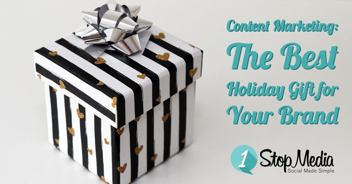 Content Marketing: The Best Holiday Gift for Your Brand